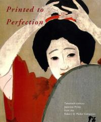 PRINTED TO PERFECTION, TWENTIETH-CENTURY JAPANESE PRINTS FROM TH